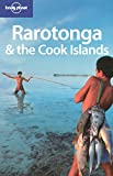 Rarotonga and the Cook Islands (LONELY PLANET RARATONGA AND THE COOK ISLANDS) - Oliver Berry