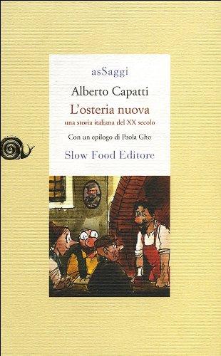 L'osteria nuova. Una storia italiana del XX secolo