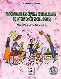 Programa de enseñanza de habilidades de interacción social (PEHIS): Para niños/as y adolescentes (Entrenamiento en Competencia Social)