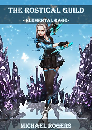elemental-rage-the-rostical-guild-book-6-english-edition