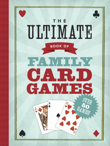 Ultimate Book of Family Card Games