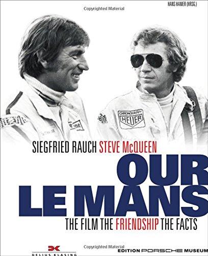 Our le Mans: The Movie the Friendship the Facts por Hans Hamer