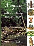 Aventures & decouvertes dans la nature in french