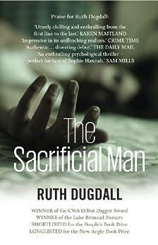The Sacrificial Man by [Dugdall, Ruth]