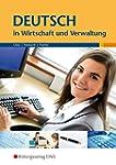 Deutsch in Wirtschaft und Verwaltung...