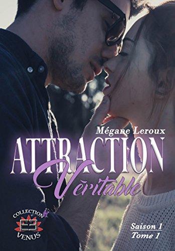 Attraction véritable saison 1: Tome 1 (Vénus) par Mégane Leroux