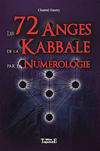 Les 72 anges de la kabbale par la numérologie