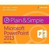 Microsoft® PowerPoint® 2013 Plain & Simple