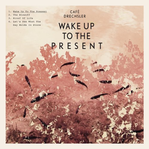 Wake Up to the Present EP