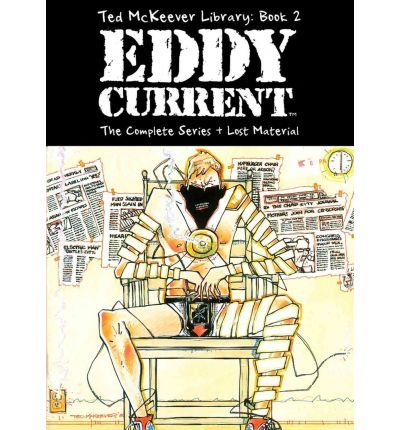 [Ted McKeever Library: Eddy Current Bk. 2] [by: Ted McKeever]