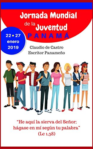 a93bbf5dfb992 Libro para la JORNADA MUNDIAL DE LA JUVENTUD  JMJ Panamá 2019 (Libros para  la
