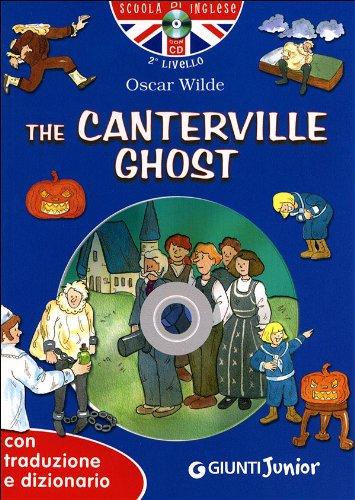 The Canterville ghost. Con traduzione e dizionario. Ediz. bilingue. Con CD Audio
