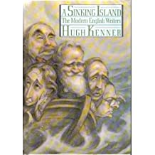 A Sinking Island: The Modern English Writers