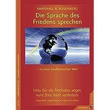 Die Sprache des Friedens sprechen ... in einer konfliktreichen Welt