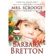 Mrs. Scrooge : Rocky Hill Romance (A Rocky Hill Romance Book 1) (English Edition)
