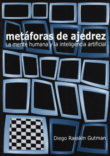 Descargar Libro Metaforas de ajedrez - la mente humana y la inteligencia artificial de Diego Rasskin Gutman