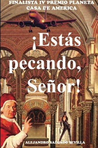 Descargar Libro !Estas pecando, Senor! de Alejandro Salgado Sevilla