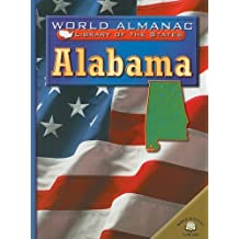 Alabama: The Heart of Dixie (World Almanac Library of the States (Paperback))