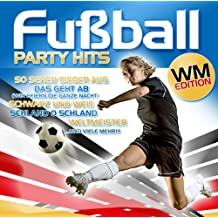 Fußball Party Hits-Wm Edition