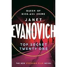 Top Secret Twenty-One: A witty, wacky and fast-paced mystery (Stephanie Plum Book 21)
