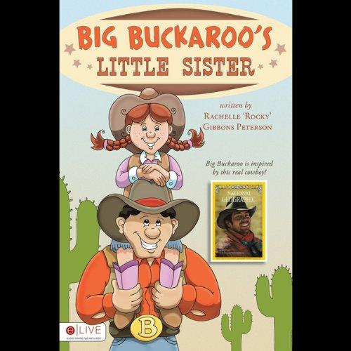 Big Buckaroo's Little Sister  Audiolibri