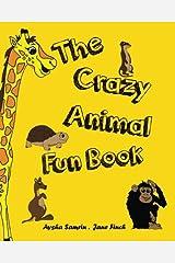The Crazy Animal Fun Book Paperback