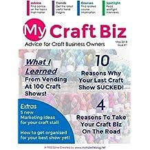My Craft Biz Ezine Issue 1: Craft Show Issue