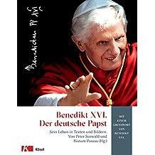 Benedikt XVI.: Der deutsche Papst