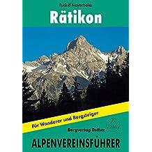 Rätikon: Für Wanderer und Bergsteiger. Alpenvereinsführer