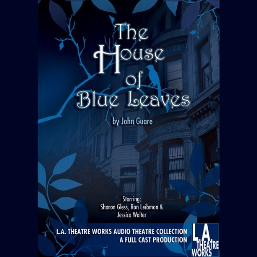 The House of Blue Leaves  Audiolibri