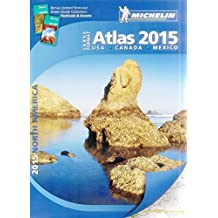 Michelin North America Large Format Atlas: USA, Canada, Mexico by Michelin Travel Publications (Corporate Author) (Large Print, 10 Jun 2014) Paperback