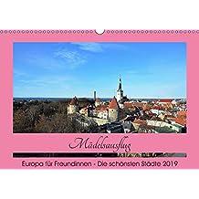 Städtereisen für Freundinnen (Wandkalender 2019 DIN A3 quer): Perfekte Ziele für einen Mädelsausflug (Monatskalender, 14 Seiten ) (CALVENDO Orte)