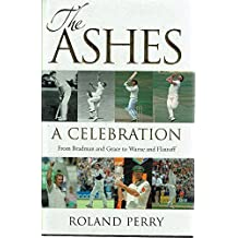 THE ASHES.A CELEBRATION