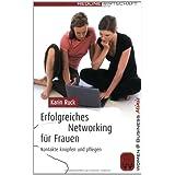 Erfolgreiches Networking für Frauen: Kontakte knüpfen und Pflegen