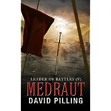 Leader of Battles (V): Medraut (Historical Action Adventure)