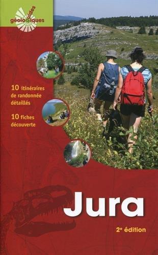 Jura : 10 itinéraires de randonnée détaillés - 10 fiches découverte