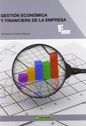 Gestión Económica Y Financiera De La Empresa (MARCOMBO FORMACIÓN)