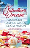 Valentine's Dream: Love Changes Everything / Sweet Sensation / Made in Heaven (Mills & Boon Kimani Arabesque)