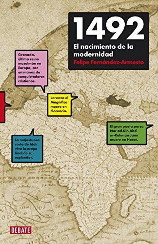 1492: El nacimiento de la modernidad (Historia) por Felipe Fernandez-Armesto