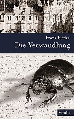 """Die Verwandlung: sowie """"Die Rückverwandlung des Gregor Samsa"""" von Karl Brand"""