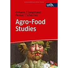 Agro-Food Studies: Eine Einführung (Utb)