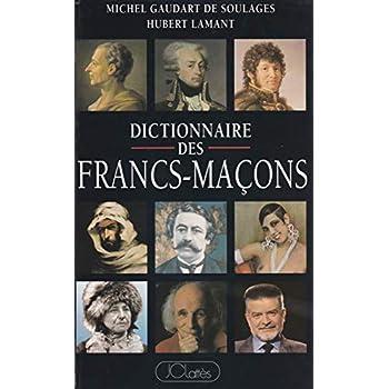 Dictionnaire des Francs-Maçons français