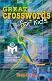 Great Crosswords for Kids: An Official American Mensa Puzzle Book by Trip Payne (2002-08-01)