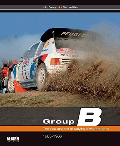 Group B: The rise and fall of rallying's wildest cars par John Davenport