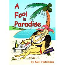 A Fool in Paradise