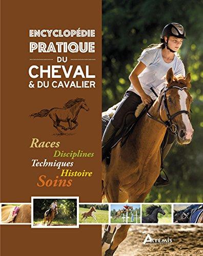 Encyclopédie pratique du cheval & du cavalier par Collectif