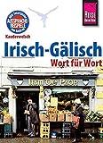 Kauderwelsch Irisch-Gälisch - Wort für Wort: Kauderwelsch-Sprachführer, Band 90