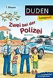 Leseprofi – Zwei bei der Polizei, 1. Klasse (DUDEN Leseprofi 1. Klasse)