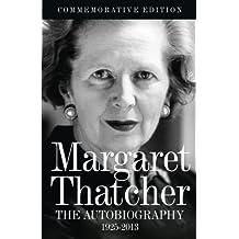Margaret Thatcher: The Autobiography by Margaret Thatcher (2013-04-09)