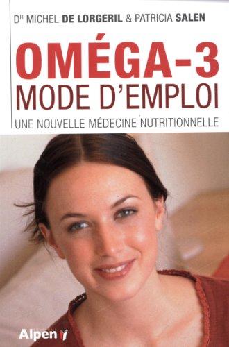 Omegas-3, mode d'emploi